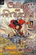 Calling on Dragons - Wrede Patricia Collins