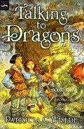 Talking to Dragons - Wrede Patricia Collins