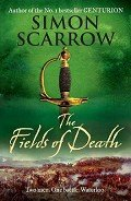 The Fields of Death - Scarrow Simon