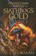 Slathbog's Gold - Forman Mark L