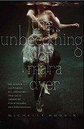 The Unbecoming of Mara Dyer - Hodkin Michelle