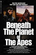 Beneath the Planet of the Apes - Avallone Michael
