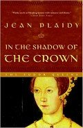 In the Shadow of the Crown - Plaidy Jean