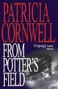 From Potter's Field - Cornwell Patricia