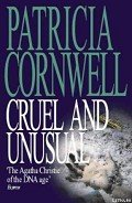 Cruel and Unusual - Cornwell Patricia