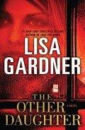 Гарднер Лиза - Другая дочь