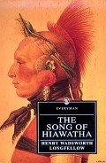 Лонгфелло Генри - Песнь о Гайавате