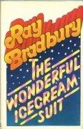 Брэдбери Рэй Дуглас - Чудесный костюм цвета сливочного мороженого