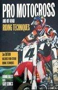 Бэйлз Донни - Профессиональные приемы вождения кроссового мотоцикла и эндуро